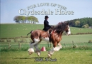 For Love of the Clydesdale Horse - Book