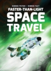 Faster-Than-Light Space Travel - Book