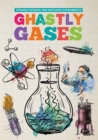 Ghastly Gases - Book