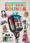 Shattering Sounds - Book