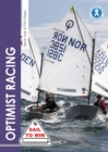 Optimist Racing : A manual for sailors, parents & coaches - Book