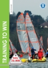 Training to Win : Training Exercises for Solo Boats, Groups and Those with a Coach - Book
