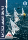 Tactics Made Simple : Sailboat Racing Tactics Explained Simply - Book
