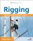 Rigging : Rig Your Boat Right for Racing or Cruising - eBook