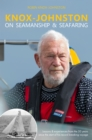 Knox-Johnston on Seamanship & Seafaring : Lessons & experiences from the 50 years since the start of his record breaking voyage - eBook