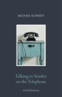 Talking to Stanley on the Telephone - eBook
