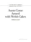 Aunts Come Armed with Welsh Cakes - Book