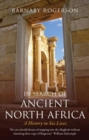 In Search of Ancient North Africa : A History in Six Lives - Book