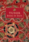 Tudor Book of Days Perpetual Diary - Book