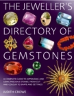 The Jeweller's Directory of Gemstones - Book