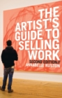 The Artist's Guide to Selling Work - Book