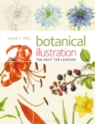 Botanical Illustration the Next Ten Lessons: Colour and Composition - Book