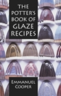 The Potter's Book of Glaze Recipes - Book
