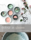 Colour in Glazes - Book