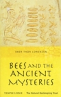 Bees and the Ancient Mysteries - Book