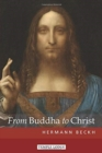 From Buddha to Christ - Book