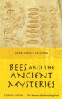 Bees and the Ancient Mysteries - eBook