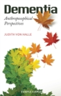 Dementia : Anthroposophical Perspectives - eBook