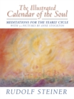 The Illustrated Calendar of the Soul : Meditations for the Yearly Cycle, with 52 pictures by Anne Stockton - eBook