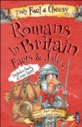 Truly Foul and Cheesy Romans in Britain Jokes and Facts Book - Book