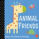 Animal Friends : Baby's First Book of Animals - Book