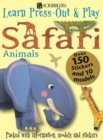 Learn, Press-Out & Play Safari Animals - Book