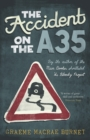 The Accident on the A35 - Book