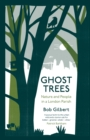 Ghost Trees : Nature and People in a London Parish - Book