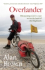Overlander : Bikepacking coast to coast across the heart of the Highlands - eBook