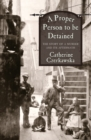 A Proper Person to be Detained - Book