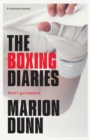 The Boxing Diaries : How I Got Hooked - Book