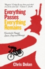 Everything Passes, Everything Remains : Freewheelin' through Spain, Song and Memory - Book