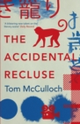 The Accidental Recluse - Book