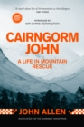 Cairngorm John : A Life in Mountain Rescue 10th Anniversary Edition - Book