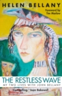 The Restless Wave : My Two Lives with John Bellany - Book
