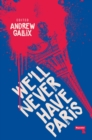 We'll Never Have Paris - Book