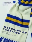 Tales from Elland Road Volume 1 : Marching on Together - Book