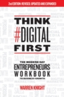 Think #Digital First : The Modern Day Entrepreneurs Workbook to Business Growth - Book