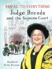 Equal to Everything : Judge Brenda and the Supreme Court - Book