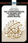 Yasser Tabbaa's The Transformation of Islamic Art During the Sunni Revival - Book