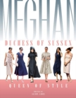 Meghan Duchess Of Sussex Queen Of Style - Book