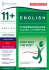 11+ Essentials English Comprehensions: Classic Literature Book 1 : First Past the Post - Book