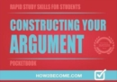 Constructing Your Argument Pocketbook - Book