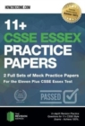 11+ CSSE Essex Practice Papers: 2 Full Sets of Mock Practice Papers for the Eleven Plus CSSE Essex Test : In-depth Revision Practice Questions for 11+ CSSE Essex Test Style Exams - Achieve 100%. - Book