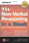11+ Non-Verbal Reasoning in a Week : For the CEM (Durham University) Test - Book