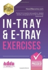 In-Tray & E-Tray Exercises : Packed full of practice test questions, detailed answers, and guidance for In-Tray and E-Tray assessments. - Book