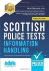 Scottish Police Tests: INFORMATION HANDLING : Sample practice questions and responses to help you prepare for and pass the Scottish Police Information Handling Standard Entrance Test (SET). - Book