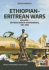 Ethiopian-Eritrean Wars, Volume 1 : Eritrean War of Independence, 1961-1988 - Book