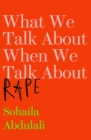 What we talk about when we talk about rape - Book