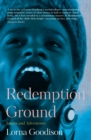 Redemption Ground: Essays and Adventures - Book
